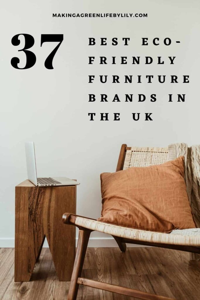 Sustainable Furniture Brands In The Uk, Good Quality Furniture Brands Uk